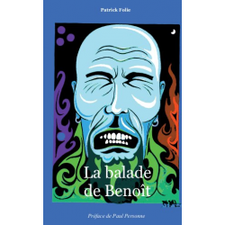La balade de Benoît -...