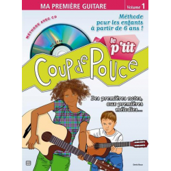 Le p'tit Coup de pouce - Ma première guitare Volume 1